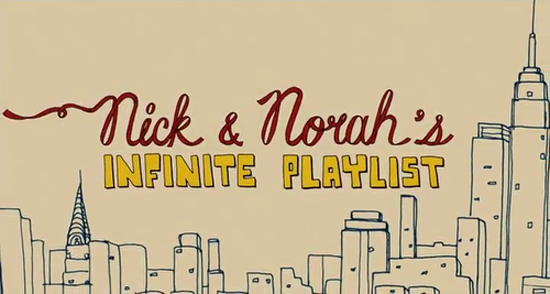 nick-and-norahs-infinite-playlist.png
